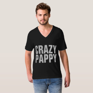 CRAZY PAPPY T-shirts for Dad