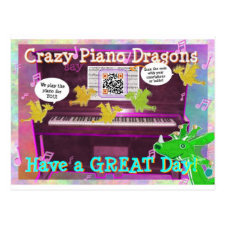 Crazy Piano Dragons say Have a Great Day Postcard