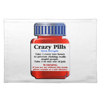 Crazy Pills_ Placemat
