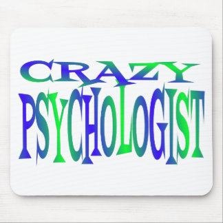 Crazy Psychologist Mouse Pad