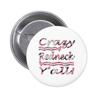 Crazy Redneck Yall Pink Camouflage 6 Cm Round Badge