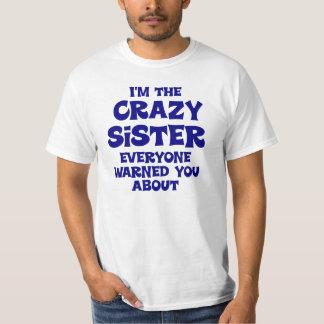 Crazy Sister Gift T-Shirt