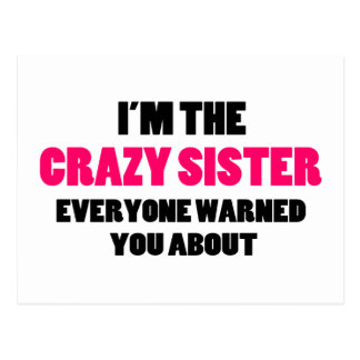 Crazy Sister You Were Warned About Postcard