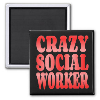 Crazy Social Worker in Red Magnet