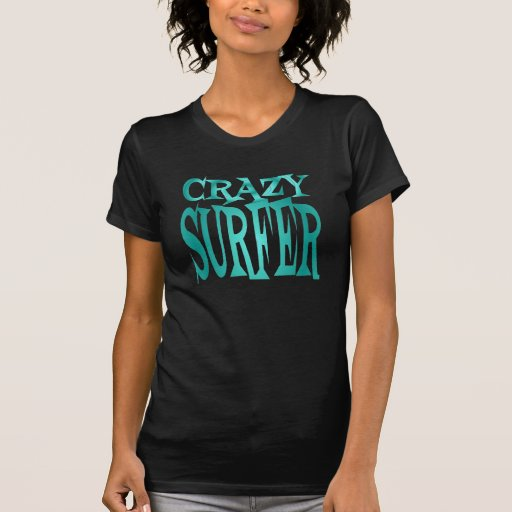 Crazy Surfer in Teal Tshirt