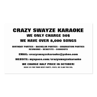 CRAZY SWAYZE KARAOKE, WE ONLY CHARGE 50$, WE HA... BUSINESS CARD