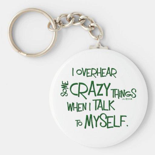 Crazy Talk Keychains