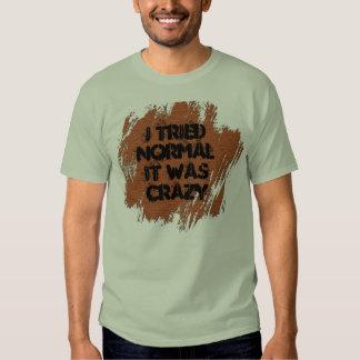 Crazy Tee Shirt
