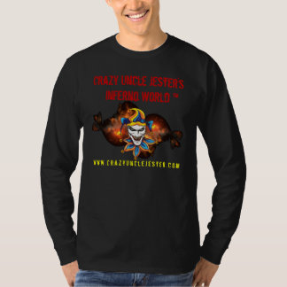 Crazy Uncle Jester's Inferno World... - Customized T-Shirt