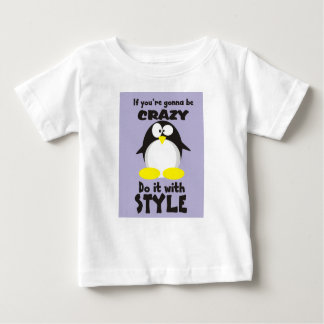 Crazy with Style Baby T-Shirt