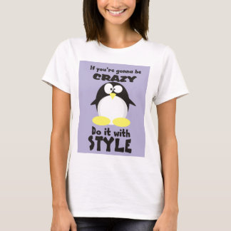 Crazy with Style T-Shirt