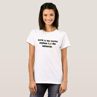 Crazy World Funny text Tee