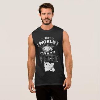 Crazy World! Sleeveless Shirt
