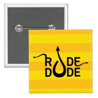 Crazydeal p571 Rude dude standard square button