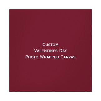 Create Custom Valentines Day Photo Wrapped Canvas Stretched Canvas Print