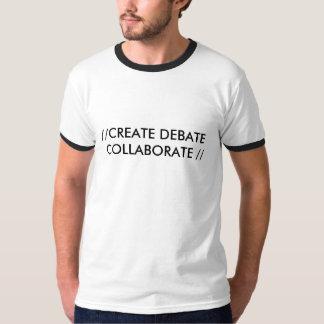 //CREATE DEBATE COLLABORATE // T-Shirt