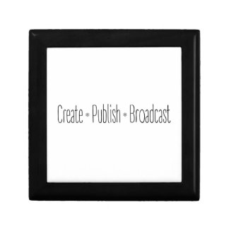 """CREATE  •  PUBLISH  •  BROADCAST"", text, CREATE, Gift Box"