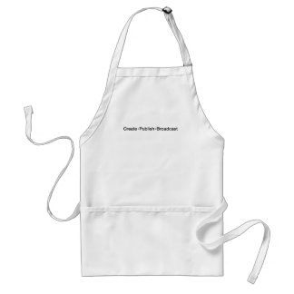 """CREATE  •  PUBLISH  •  BROADCAST"", text, CREATE, Standard Apron"