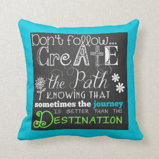 Create the Path Motivational Pillow