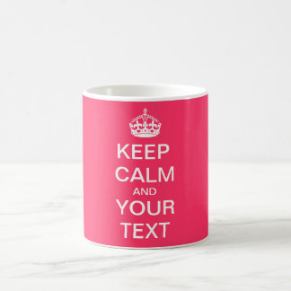 "Create Your Custom Text ""Keep Calm and Carry On"" Basic White Mug"