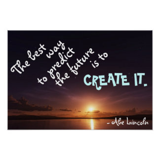 Create Your Future Print