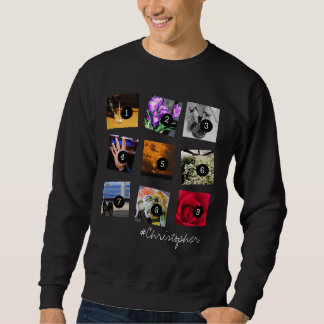 Create Your Instagram Selfies 9 images + NAME! Sweatshirt