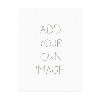 Create Your Own Stretched Canvas Prints