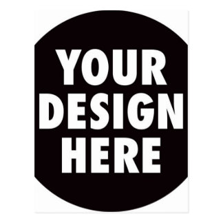 Create Your Own CUSTOM PRODUCT Your Design Here Postcard