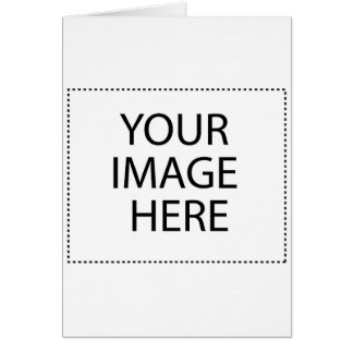 Create Your Own CUSTOM PRODUCT YOUR IMAGE HERE Card