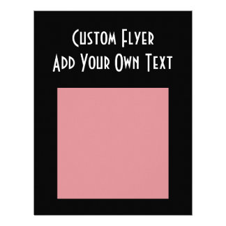 CREATE YOUR OWN CUSTOMIZED FLYERS
