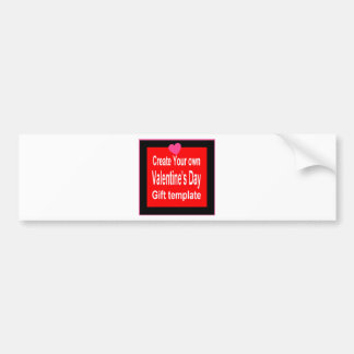 Create Your own customized Valentine's Day Present Bumper Sticker