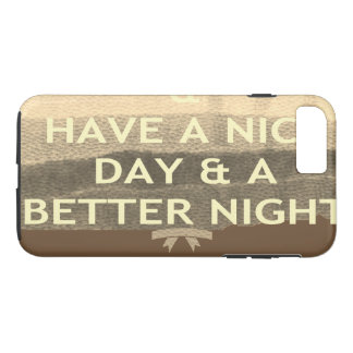 Create Your Own Have  A Nice Day iPhone 7 Plus Case