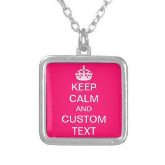 Create Your Own Keep Calm and Carry On Custom Pink Silver Plated Necklace