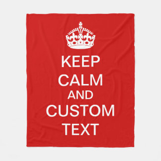 Create Your Own Keep Calm and Carry On Custom Text Fleece Blanket