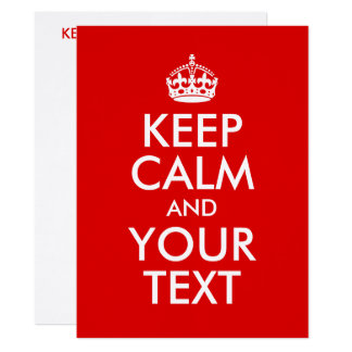 Create Your Own Keep Calm and Your Text Card