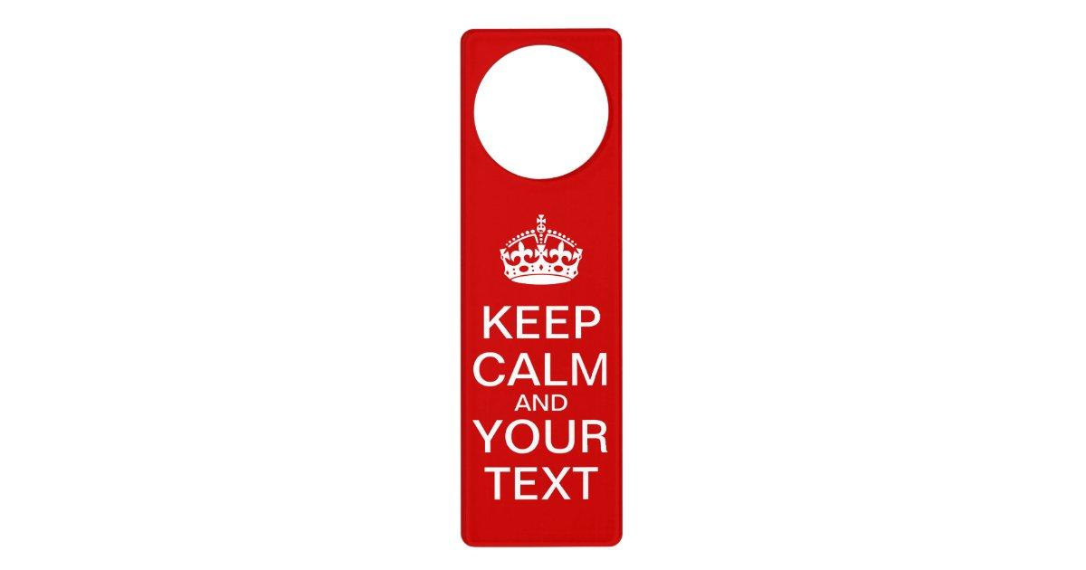 Create your own keep calm doorhanger door hangers for Create your own door