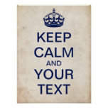 "Create Your Own ""Keep Calm"" Poster (dark blue)"