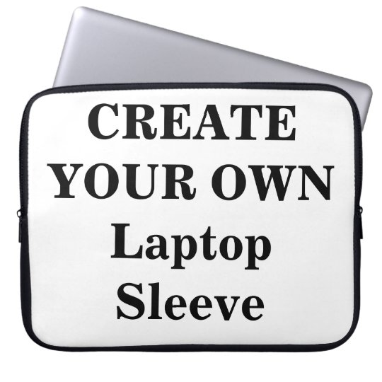 Create Your Own Laptop Sleeve (15 inch)