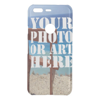 Create your own one of a kind personalized uncommon google pixel case
