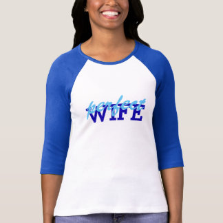 Create your own Perfect Wife t-shirt