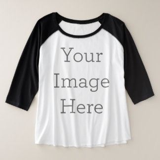 Create Your Own Plus Size Raglan T-Shirt