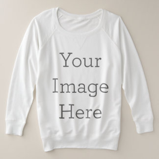 Create Your Own Plus Size Sweatshirt