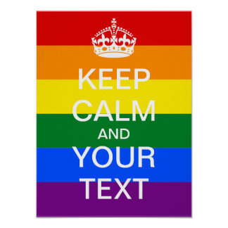 """Create Your Own Rainbow """"KEEP CALM"""" Poster! Poster"""