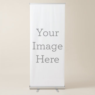 Create Your Own Retractable Banner