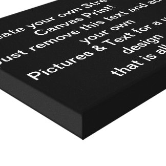 Create Your Own Stretched Canvas Print