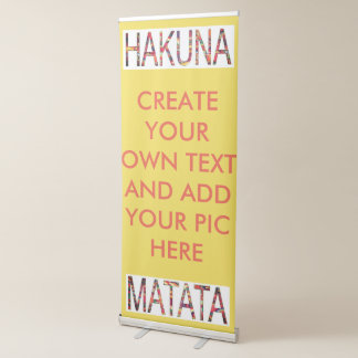 Create Your Own Text or add your own pics here Retractable Banner