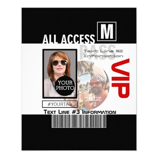 Create Your Own VIP Pass 8 ways to Personalize! Flyers