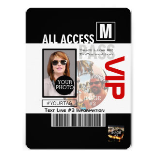 Create Your Own VIP Pass 8 ways to Personalize! Invitations