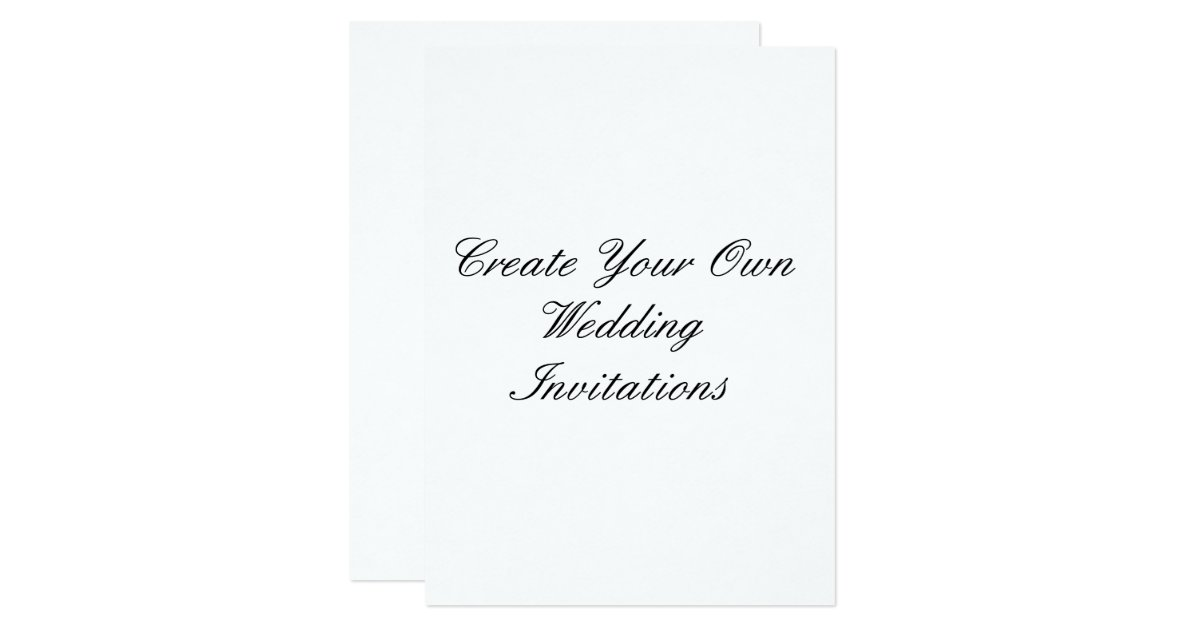 "Wedding Invitations Make Your Own: Create Your Own Wedding Invitations 5.5 "" X 7.5"""