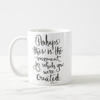 """Created for This Moment"" Classic 11 oz Mug"